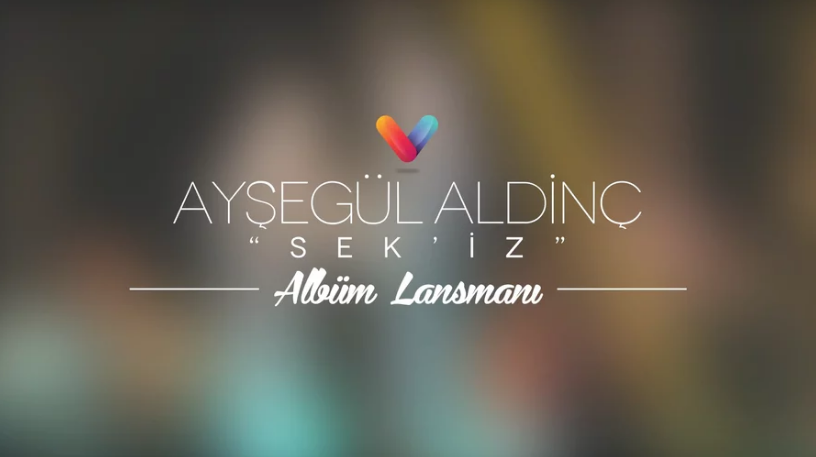 Ayşegül – Aldinç Sek'iz Albüm Lansman Konseri
